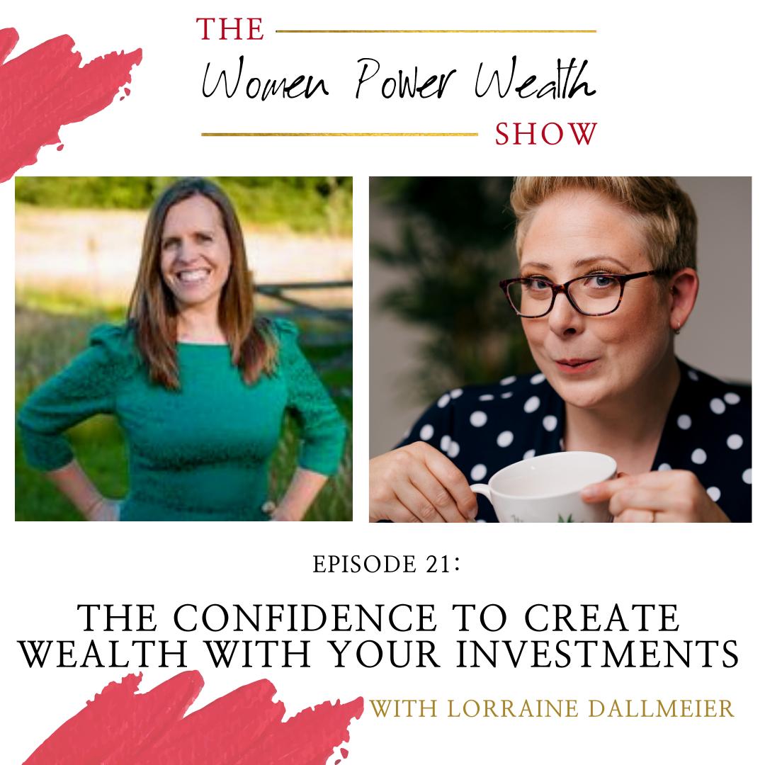 Women Power Wealth Show with Lorraine Dallmeier