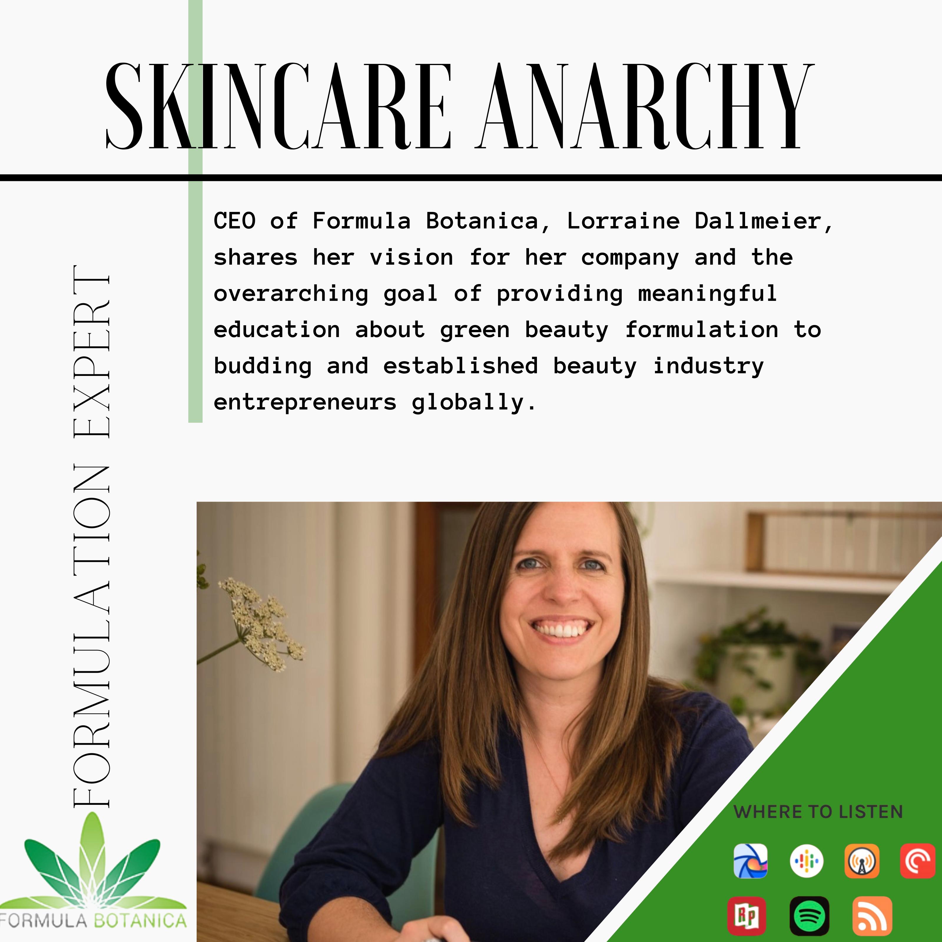 Skincare Anarchy Podcast - Lorraine Dallmeier