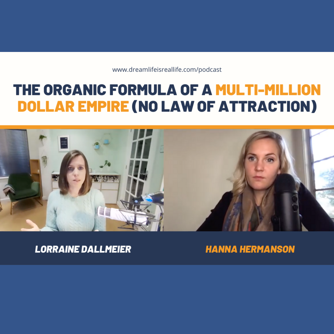 Lorraine Dallmeier - Podcast Dream Life is Real Life